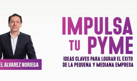 """Graduado del Magíster en Marketing publica libro """"Impulsa Tu Pyme"""""""