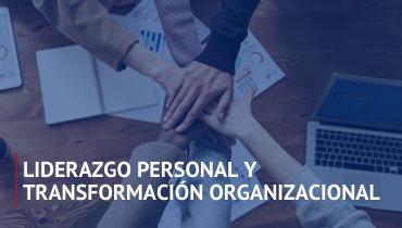 Taller de Liderazgo Personal y Transformación Organizacional