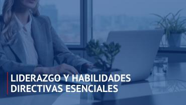 Taller Liderazgo y Habilidades Directivas Esenciales